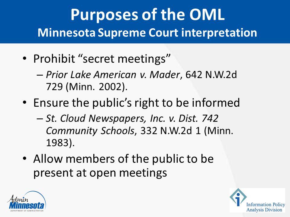 Purposes of the OML Minnesota Supreme Court interpretation