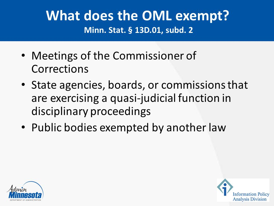 What does the OML exempt Minn. Stat. § 13D.01, subd. 2