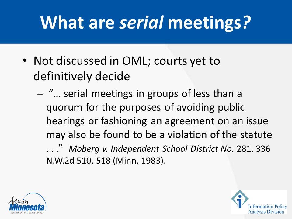 What are serial meetings