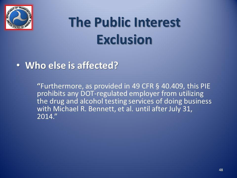 The Public Interest Exclusion