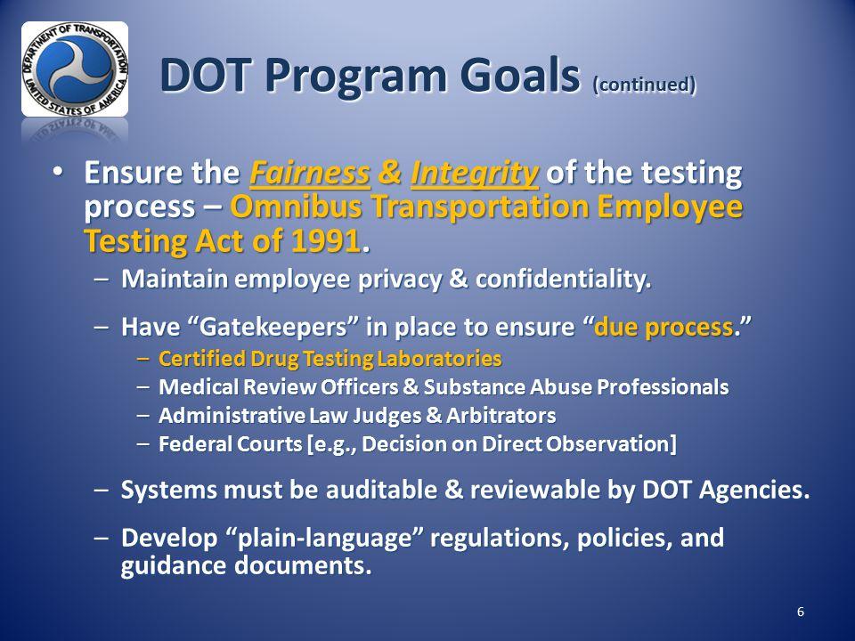 DOT Program Goals (continued)