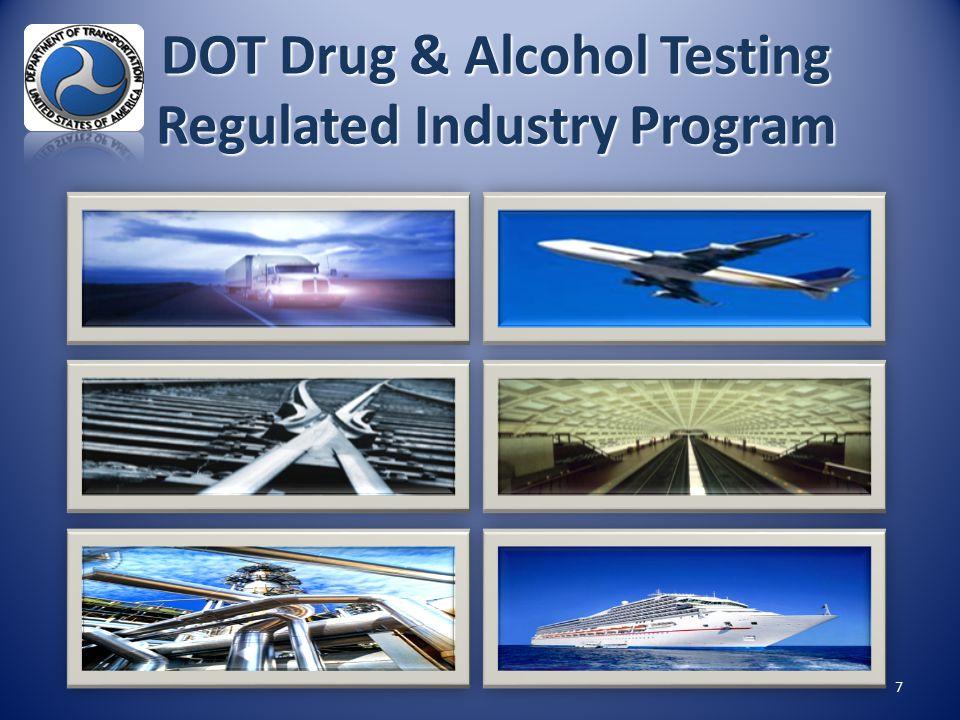 DOT Drug & Alcohol Testing Regulated Industry Program