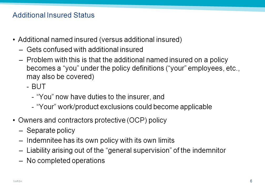 Additional Insured Status