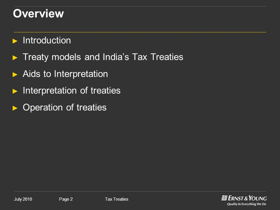Overview Introduction Treaty models and India's Tax Treaties