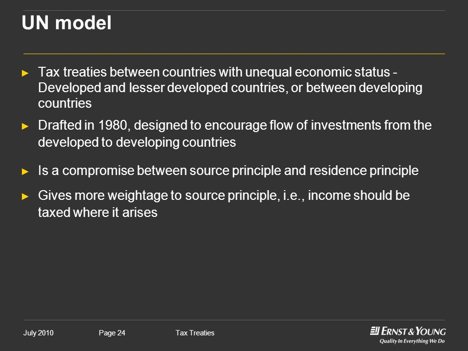 UN model Tax treaties between countries with unequal economic status - Developed and lesser developed countries, or between developing countries.