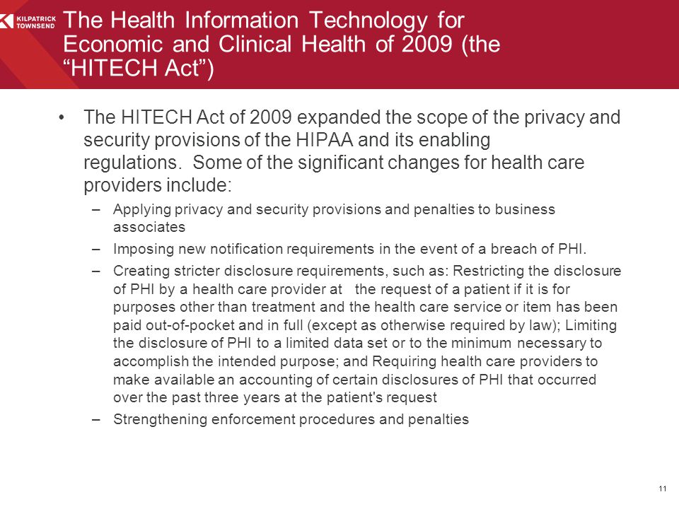 The Health Information Technology for Economic and Clinical Health of 2009 (the HITECH Act )
