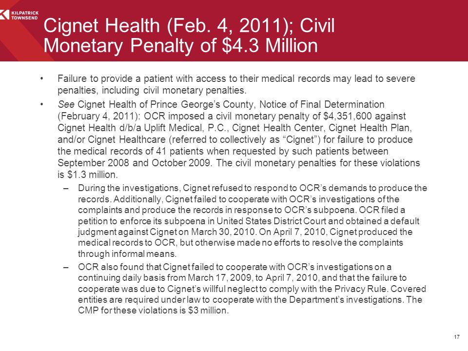 Cignet Health (Feb. 4, 2011); Civil Monetary Penalty of $4.3 Million