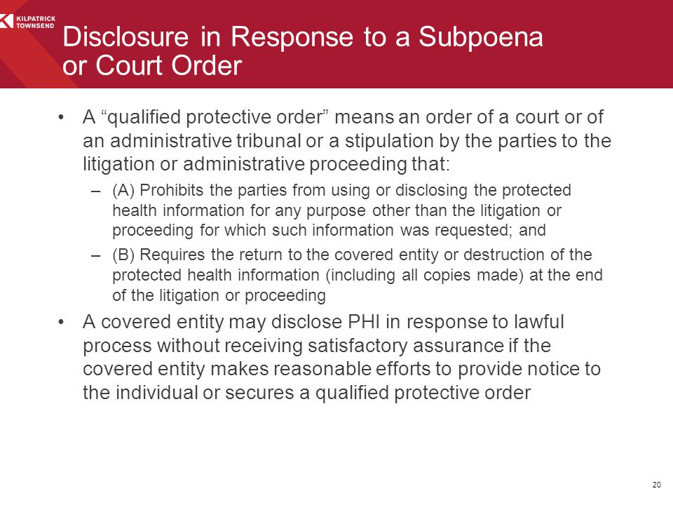 Disclosure in Response to a Subpoena or Court Order