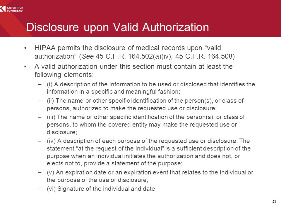 Disclosure upon Valid Authorization