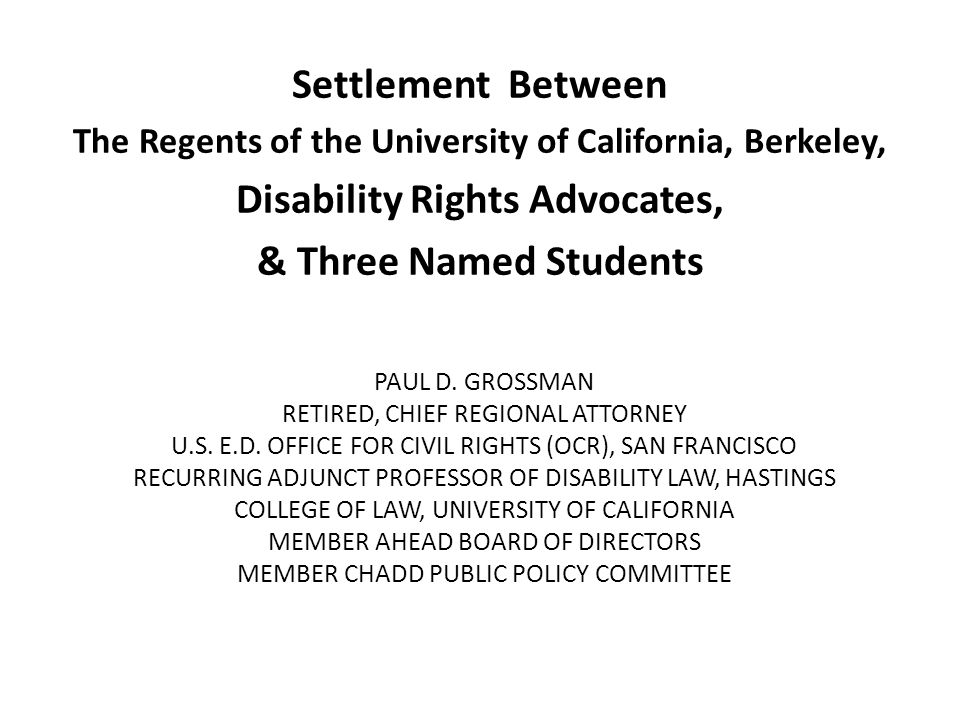 Settlement Between Disability Rights Advocates, & Three Named Students