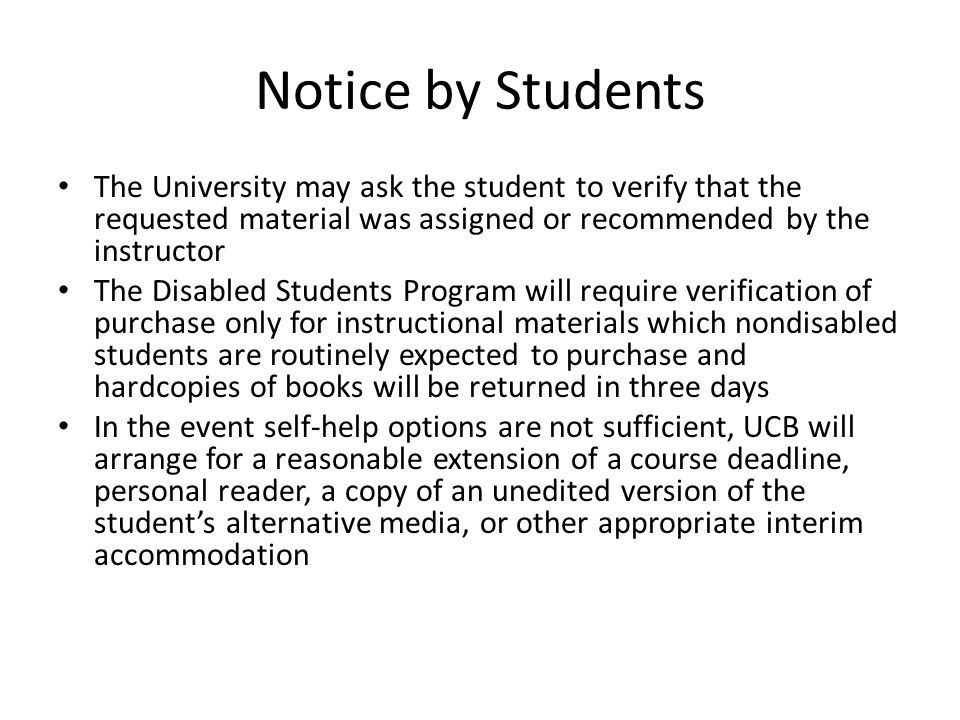 Notice by Students The University may ask the student to verify that the requested material was assigned or recommended by the instructor.