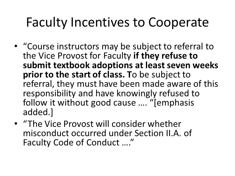 Faculty Incentives to Cooperate