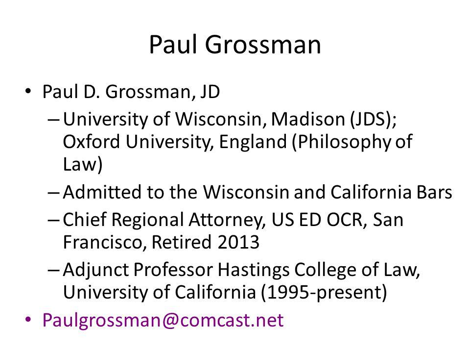 Paul Grossman Paul D. Grossman, JD