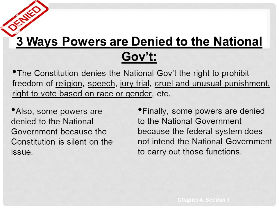 3 Ways Powers are Denied to the National Gov't: