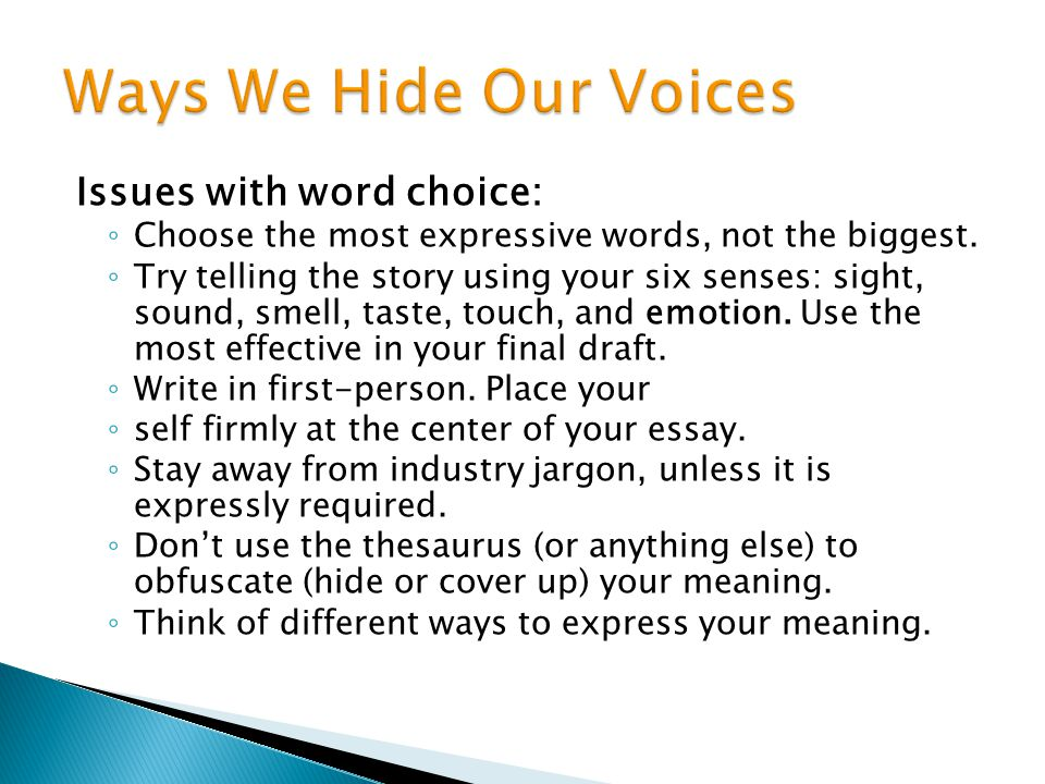 Ways We Hide Our Voices Issues with word choice: