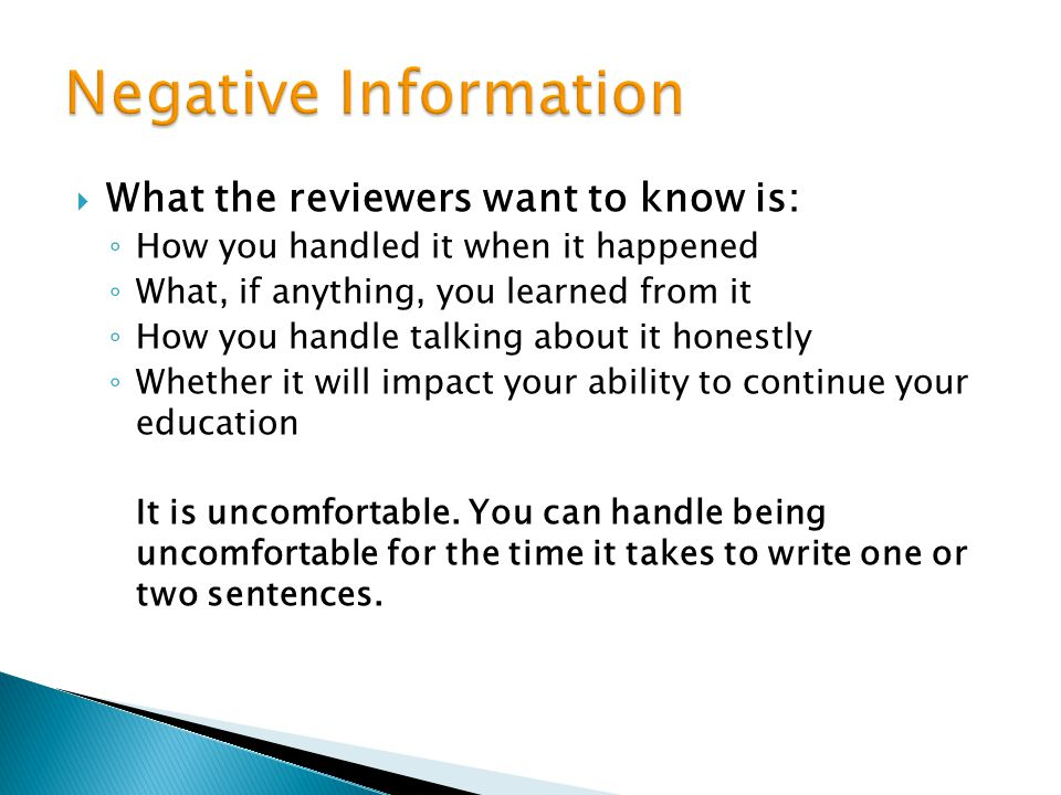 Negative Information What the reviewers want to know is: