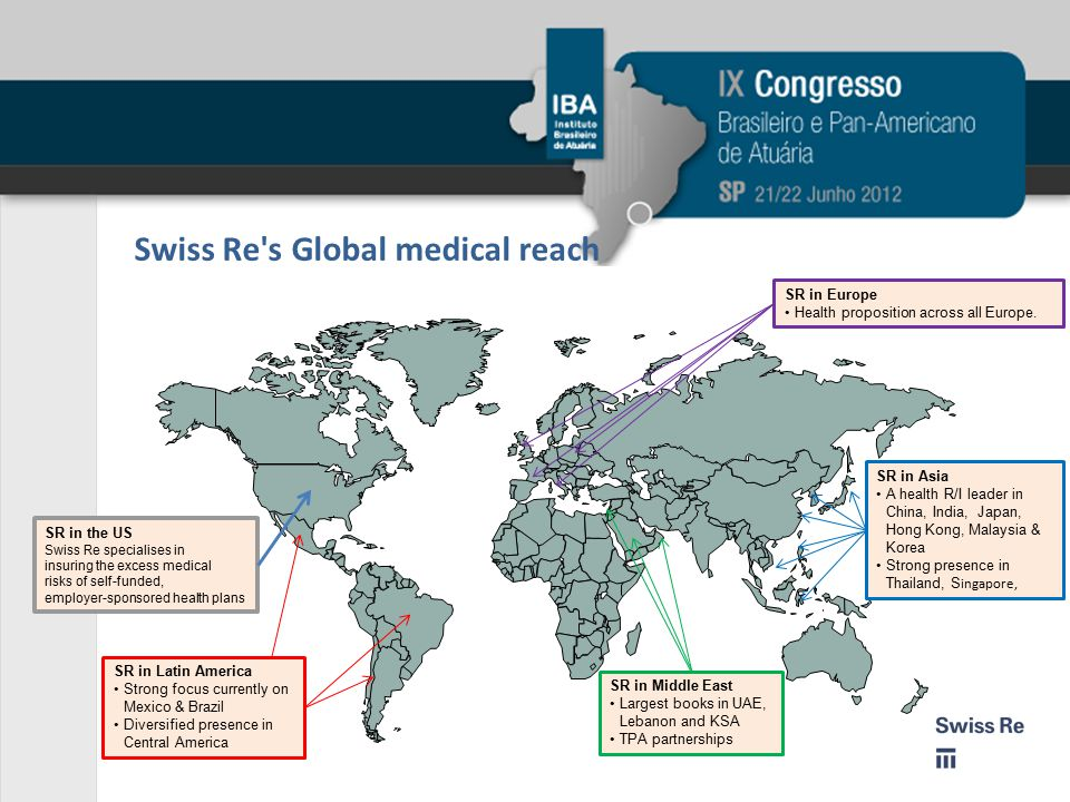 Swiss Re s Global medical reach