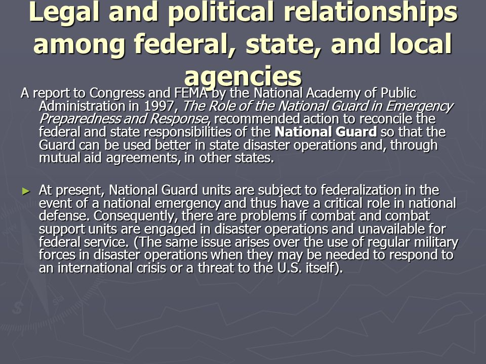 Legal and political relationships among federal, state, and local agencies