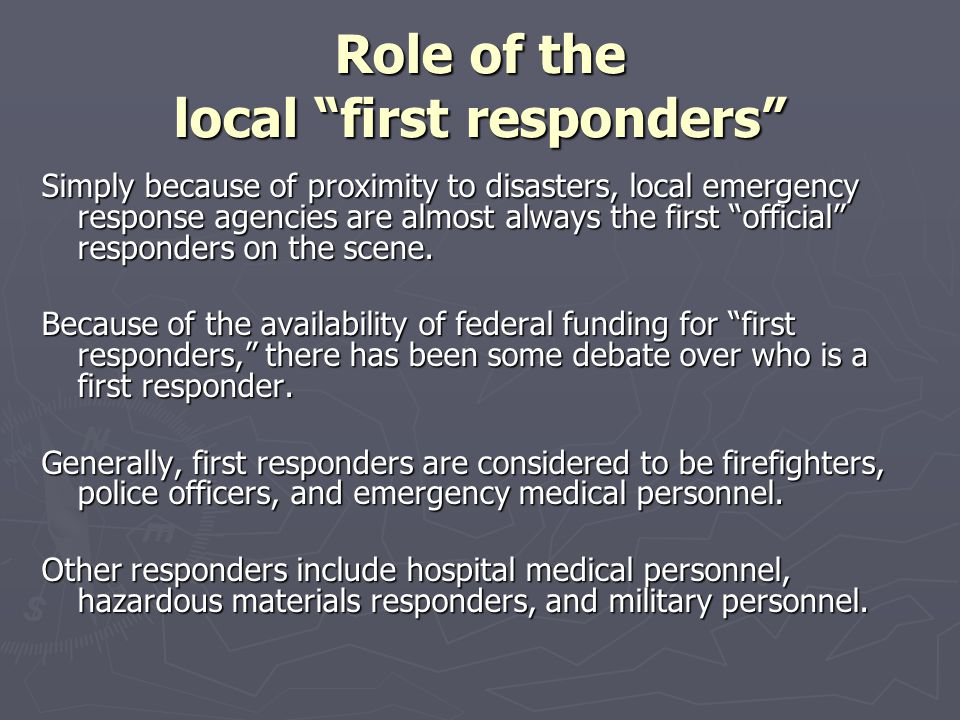 Role of the local first responders