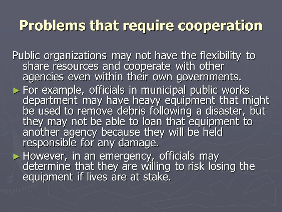 Problems that require cooperation