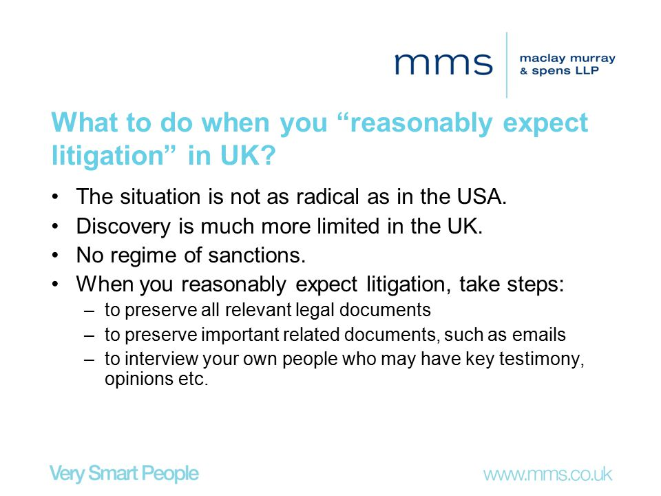 What to do when you reasonably expect litigation in UK