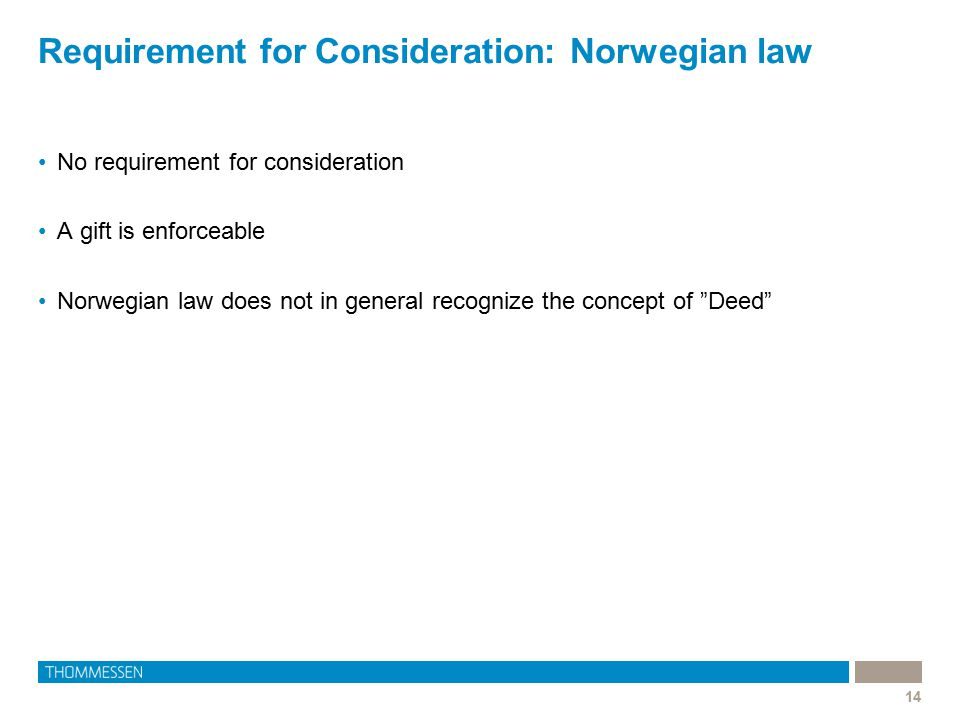 Requirement for Consideration: Norwegian law