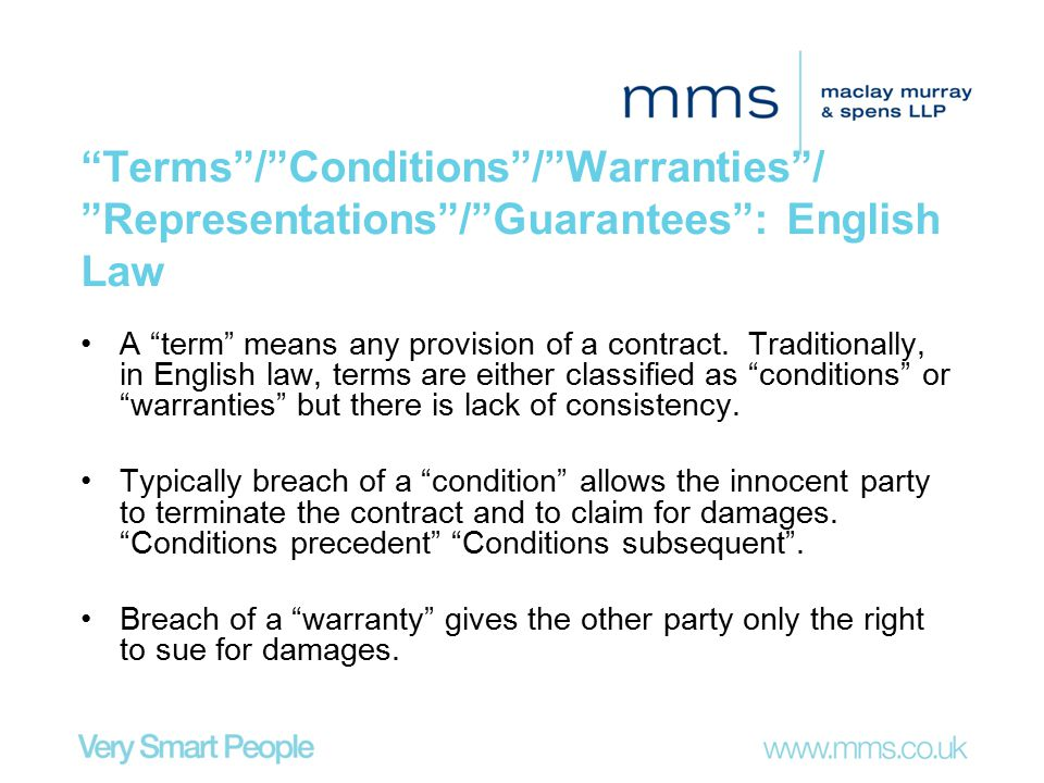 Terms / Conditions / Warranties / Representations / Guarantees : English Law
