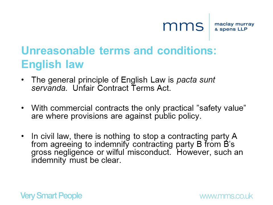 Unreasonable terms and conditions: English law