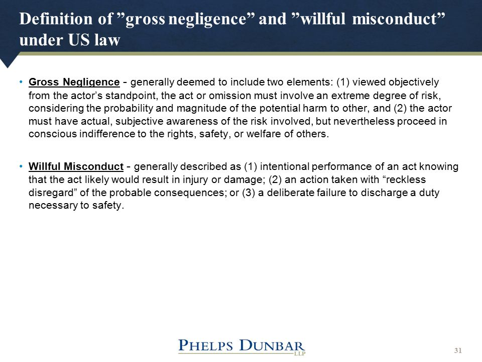 Definition of gross negligence and willful misconduct under US law