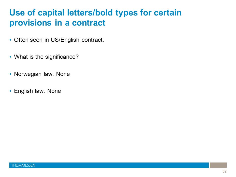 Use of capital letters/bold types for certain provisions in a contract