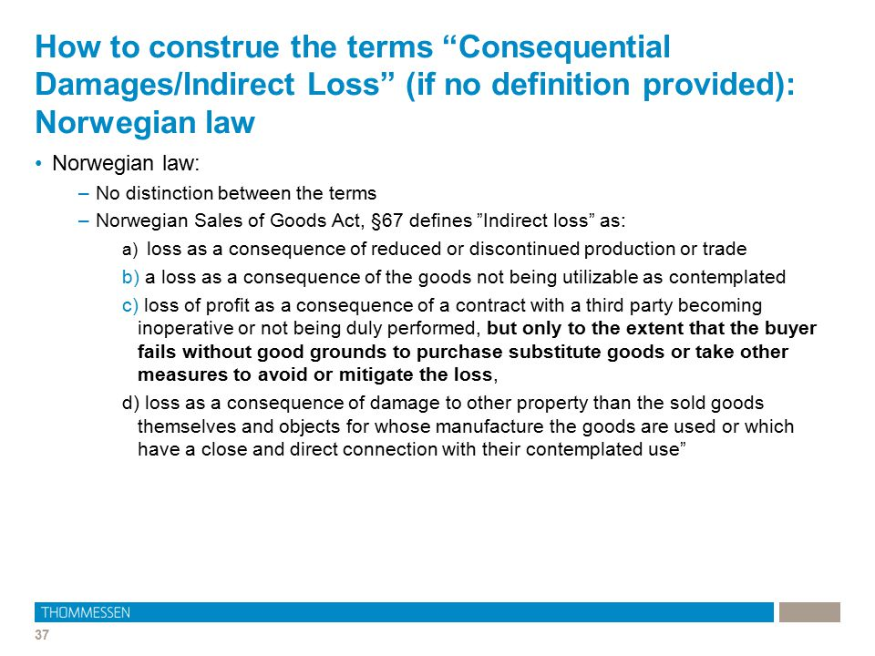 How to construe the terms Consequential Damages/Indirect Loss (if no definition provided): Norwegian law