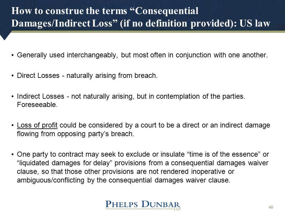 How to construe the terms Consequential Damages/Indirect Loss (if no definition provided): US law