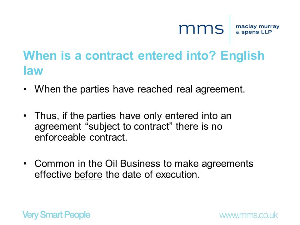 When is a contract entered into English law