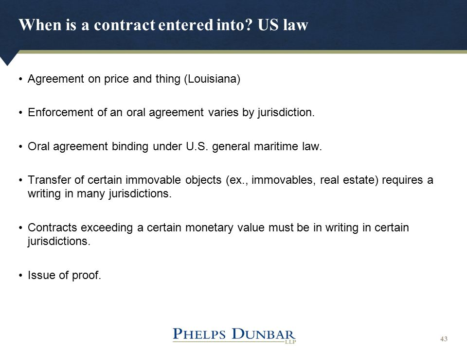 When is a contract entered into US law