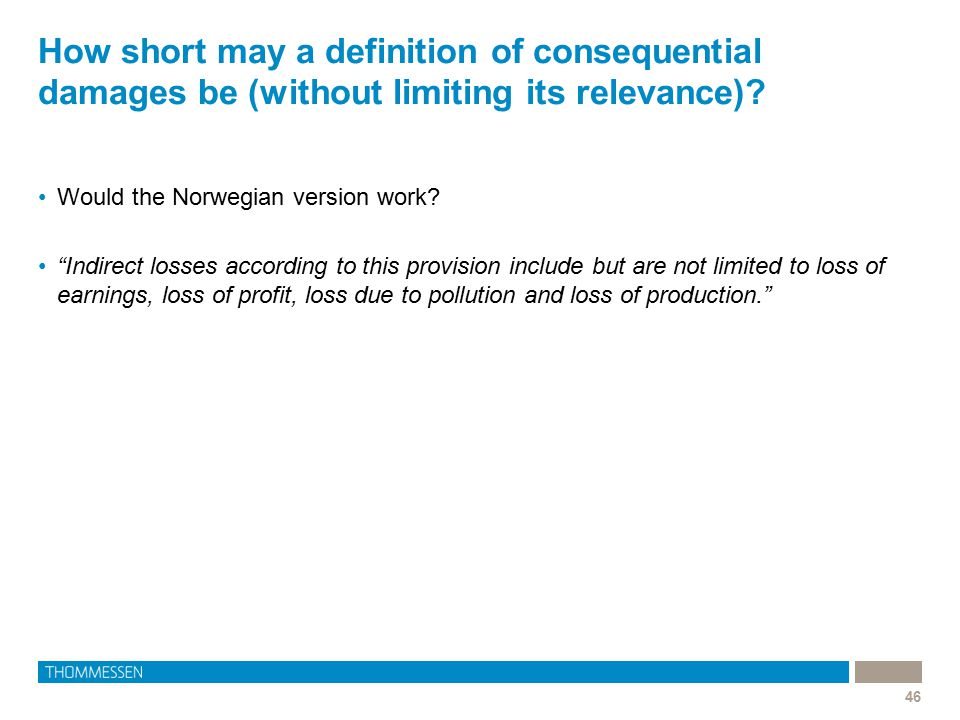 How short may a definition of consequential damages be (without limiting its relevance)