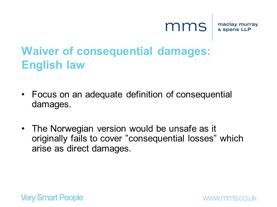 Waiver of consequential damages: English law