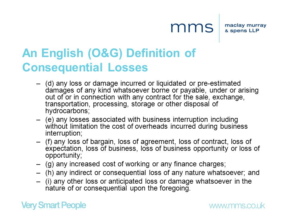 An English (O&G) Definition of Consequential Losses