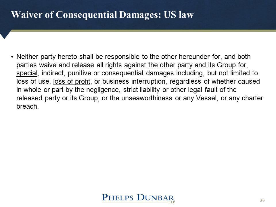 Waiver of Consequential Damages: US law