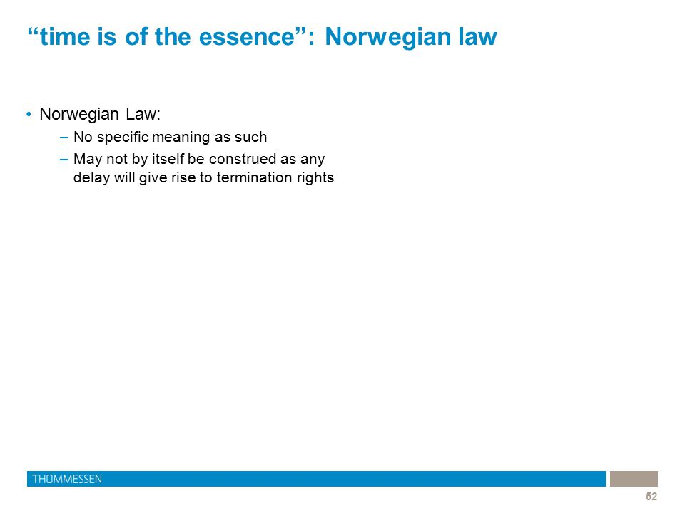 time is of the essence : Norwegian law