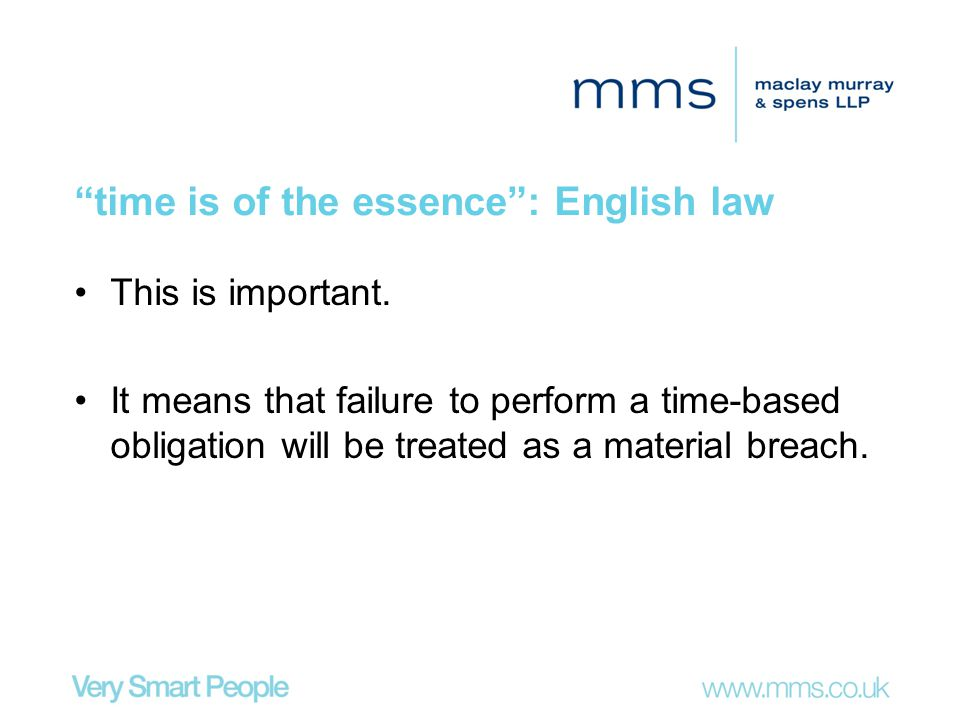 time is of the essence : English law