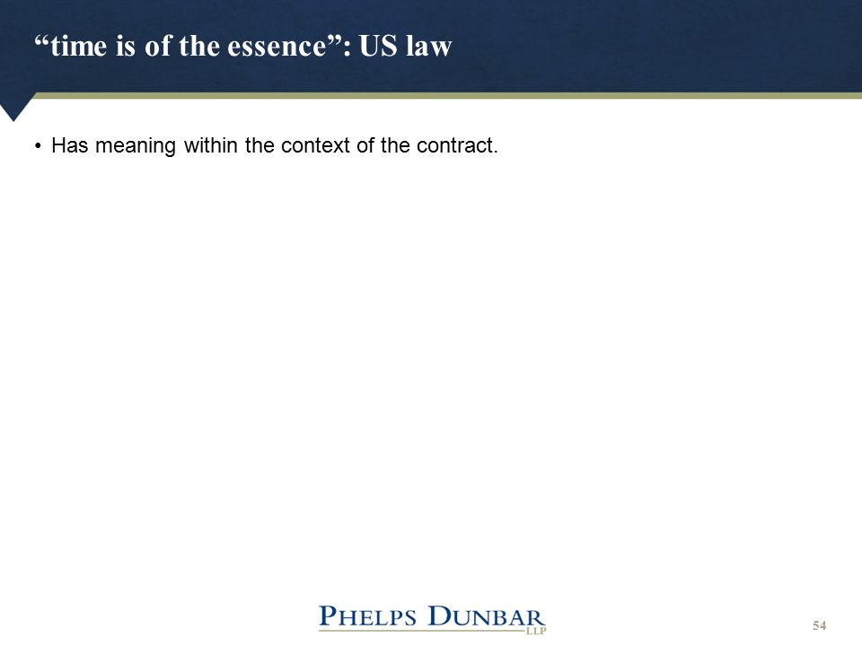 time is of the essence : US law