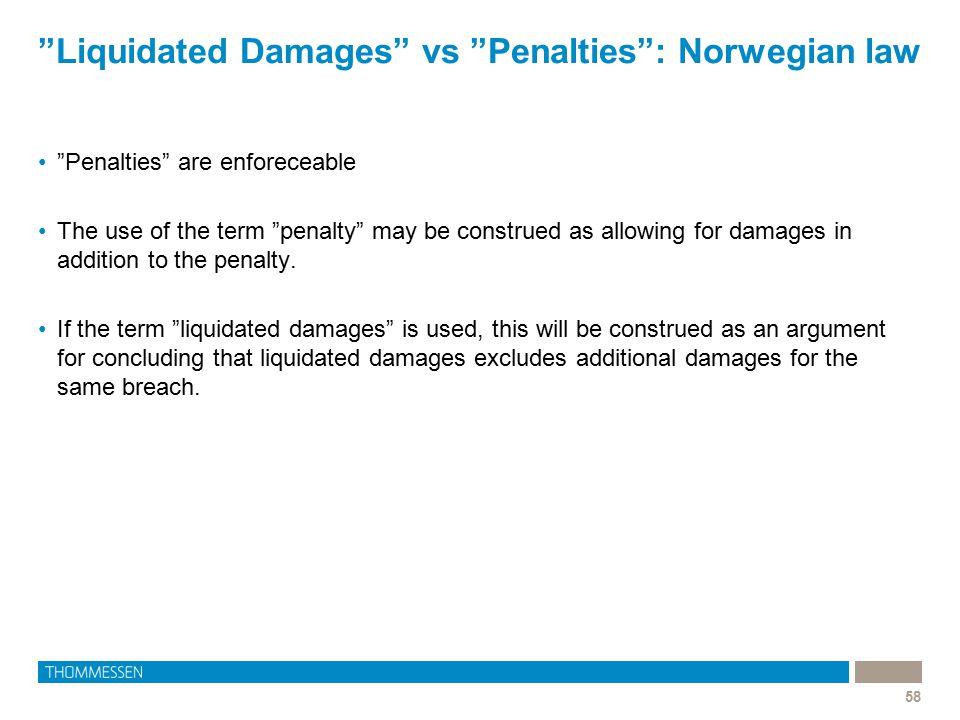 Liquidated Damages vs Penalties : Norwegian law