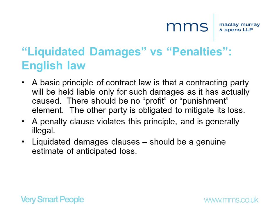 Liquidated Damages vs Penalties : English law