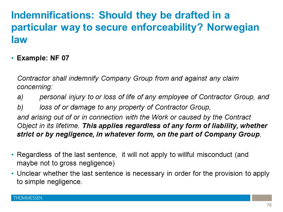 Indemnifications: Should they be drafted in a particular way to secure enforceability Norwegian law