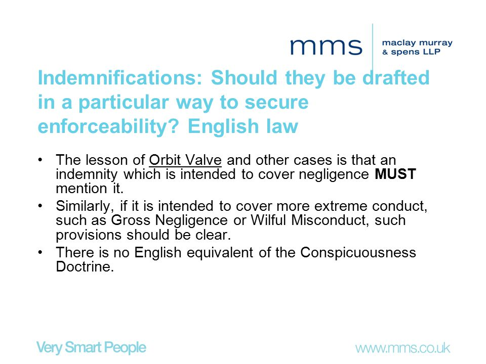 Indemnifications: Should they be drafted in a particular way to secure enforceability English law