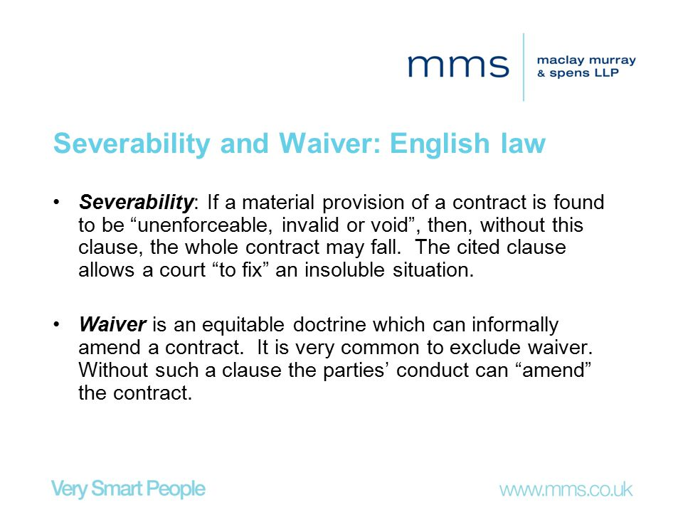 Severability and Waiver: English law