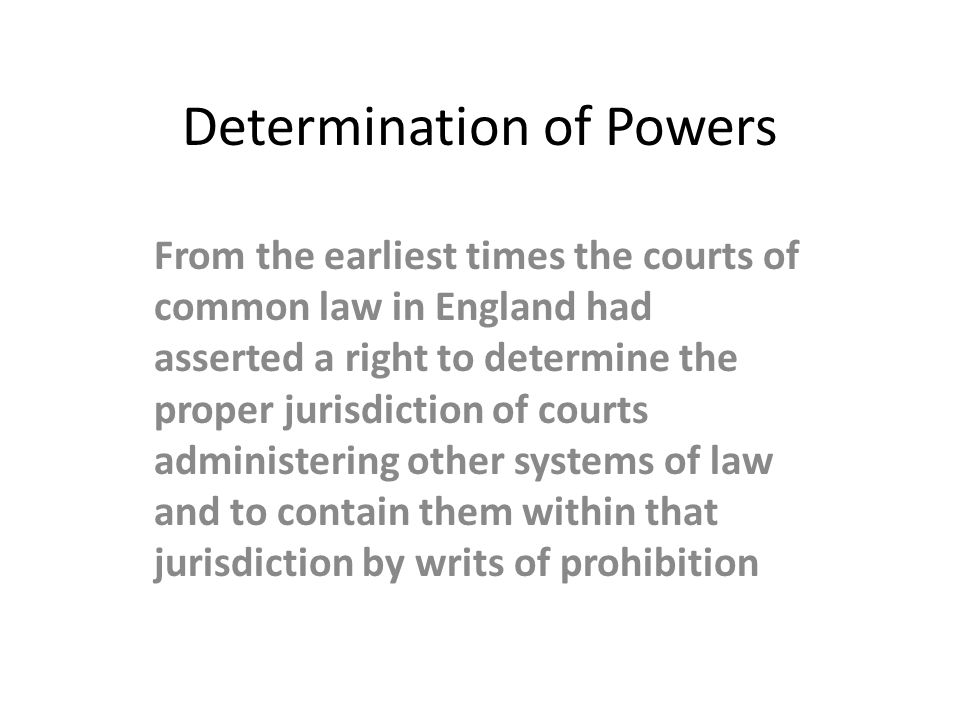 Determination of Powers
