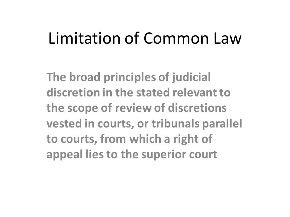 Limitation of Common Law