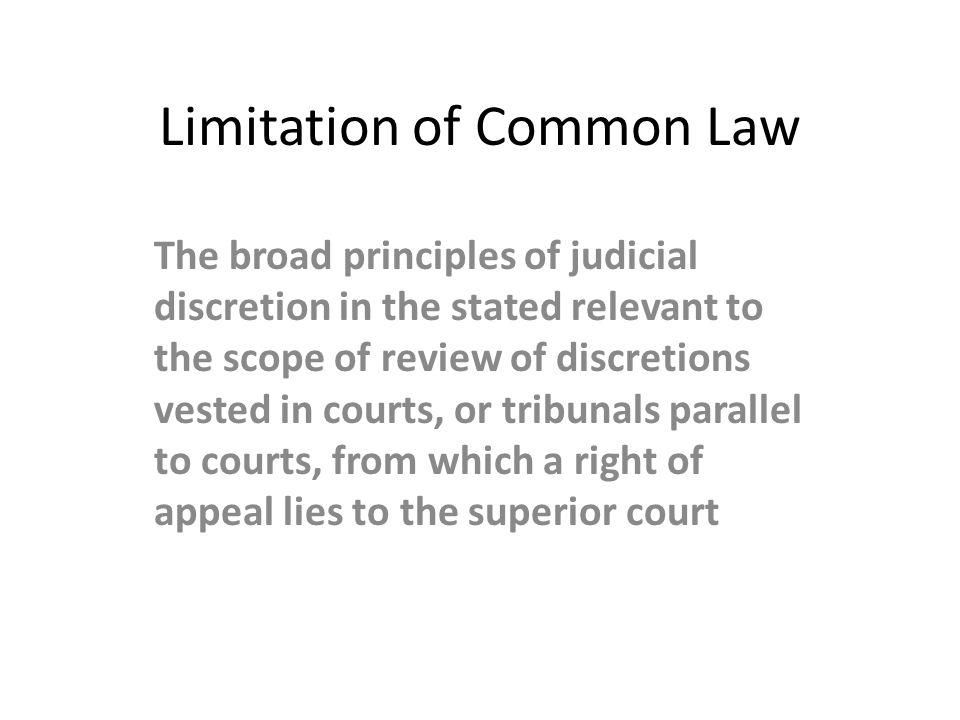 Limitation of Common Law
