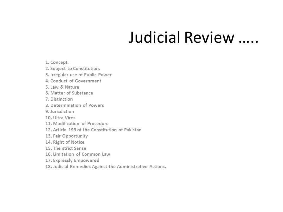 Judicial Review ….. 1. Concept. 2. Subject to Constitution.